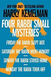 The Rabbi Small Mysteries by Harry Kemelman