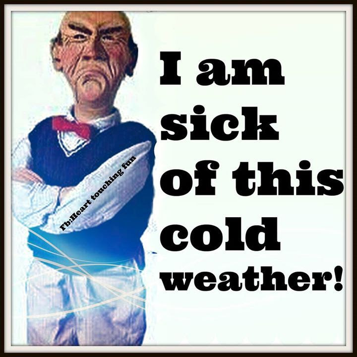 I Am Sick Of This Cold Weather Pictures Photos And Images For
