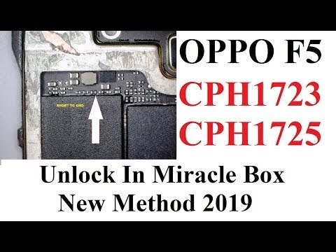 Oppo F5 Unlock in Miracle CPH1723 CPH1725 New Method 2019
