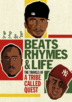 Beats, Rhymes & Life: A Tribe Called Quest