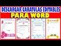 Descargar caratulas editables para word