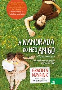 http://www.skoob.com.br/livro/341591-a-namorada-do-meu-amigo