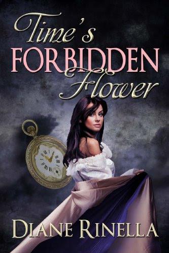 Time's Forbidden Flower by Diane Rinella