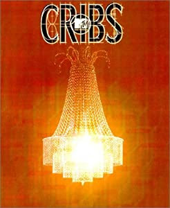 """Cover of """"Cribs: A Guided Tour Inside the..."""