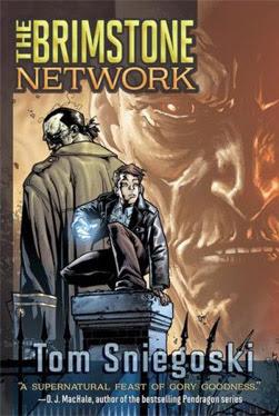 The Brimstone Network by Tom Sniegoski