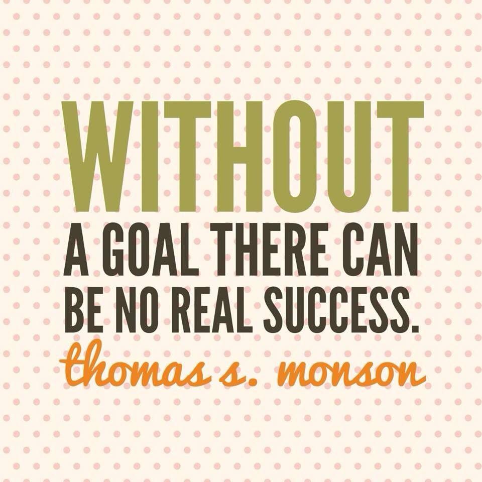 Thomas Monson Quotes On Goals. QuotesGram