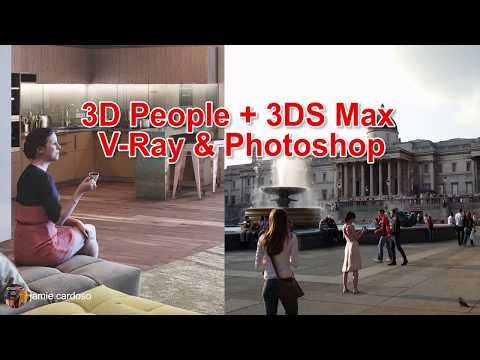 3d People +3ds Max+ Vray + Photoshop