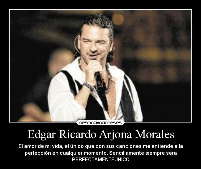 Edgar Ricardo Arjona Morales Desmotivaciones