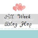 All Week Blog Hop