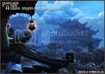 Rioriel and Nevik's daily World of Warcraft screenshot presentation of significant locations, players, memorable characters and events, assembled in the style of a series of collectible postcards. -- Postcards of Azeroth: Shado-Pan Monastery