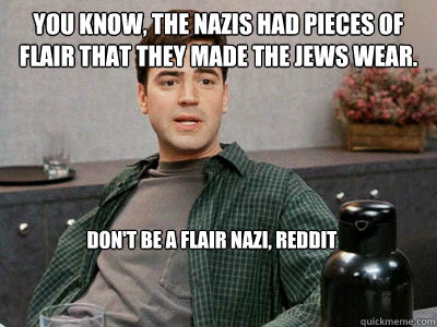 You Know The Nazis Had Pieces Of Flair That They Made The Jews Wear