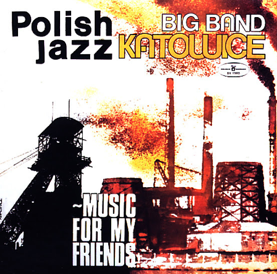 Baixar Big Band Katowice - Music for my Friends (1977)