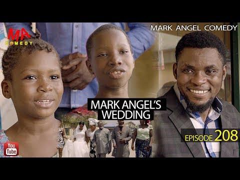 Mark Angel's Wedding Full Video | Mark Angel Comedy (Episode 208)