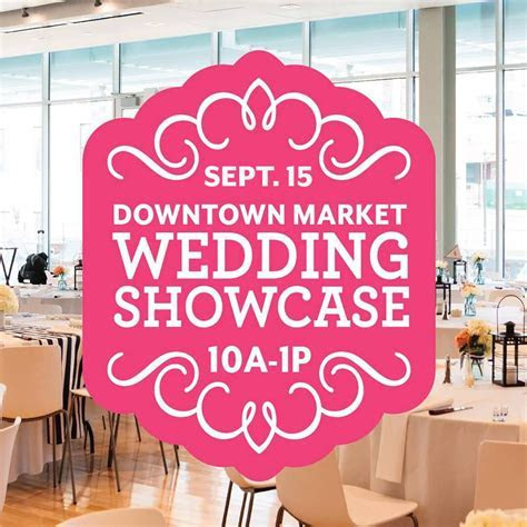 Downtown Market Wedding Showcase   Classes & Events