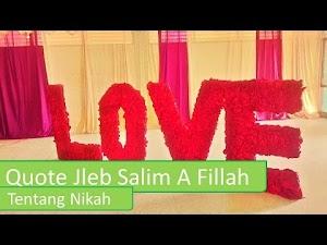 Quote Jleb Salim A Fillah Tentang Nikah [Video]