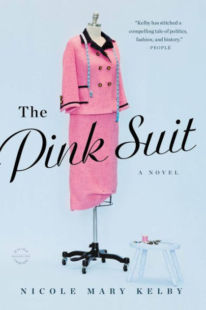 📖 Novel of the Week: The Pink Suit by Nicole Mary Kelby