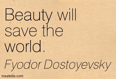 Beauty Will Save The World Quotespicturescom