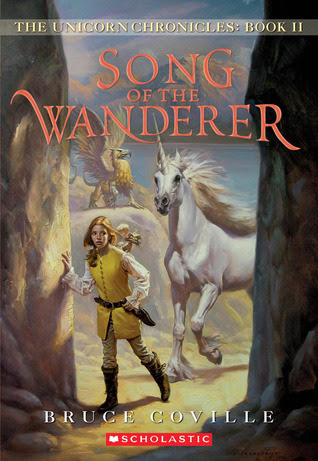 Song of the Wanderer (Unicorn Chronicles, #2)