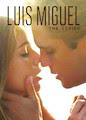 Luis Miguel - The Series - Season 1