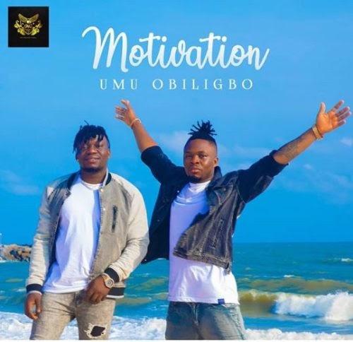 "Umu Obiligbo – ""Motivation"""