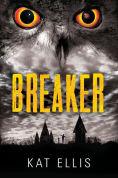 Title: Breaker, Author: Kat Ellis