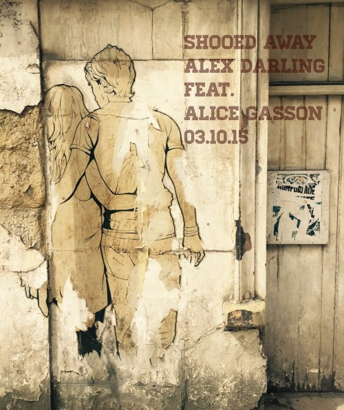 'Shooed Away' by Alex Darling feat. Alice Gasson is released on Saturday 3rd October on Sweet Sweet Records