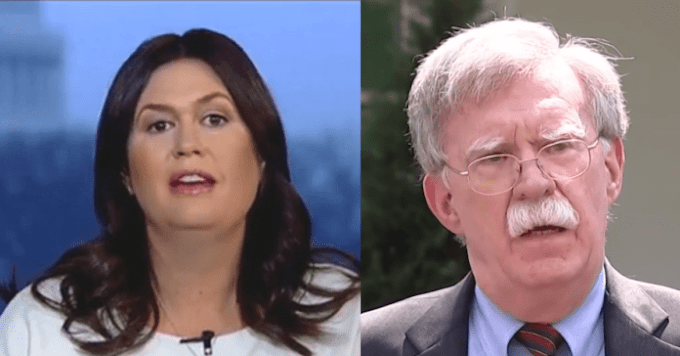 "Sarah Sanders Sends John Bolton Scurrying Back Under Rock He Crawled From To Attack Trump: ""Drunk on Power"""