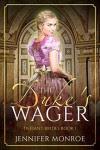 The Duke's Wager - Jennifer Monroe