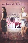 Title: Double Eclipse (Summer on East End Series #2), Author: Melissa de la Cruz