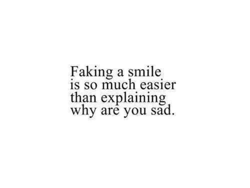 Life Tumblr Depression Sad Quotes Hurt Smile Fake Confessions Of A
