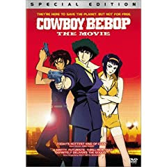 Shinichirô Watanabe's Cowboy Bebop - The Movie