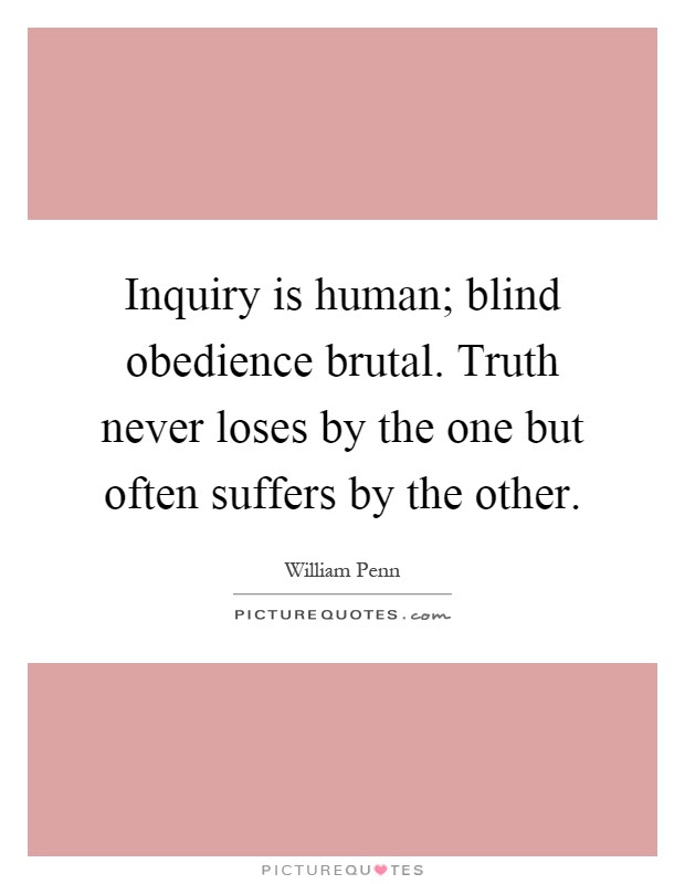 Quotes About Blind Obedience 39 Quotes