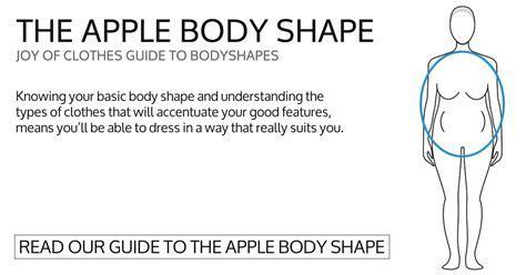 What to wear look best apple body shape or body type   Joy