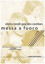 Elena Rondi: Messa a fuoco