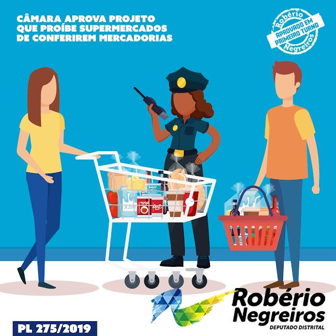 Câmara aprova Projeto que proíbe supermercados de conferirem mercadorias