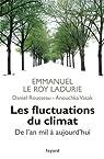 Les fluctuations du climat de l\'an mil à aujourd\'hui par Emmanuel Le Roy Ladurie