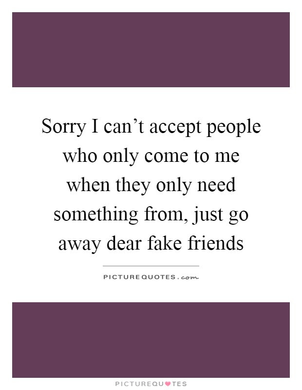 Fake Friends Quotes Sayings Fake Friends Picture Quotes Page 6