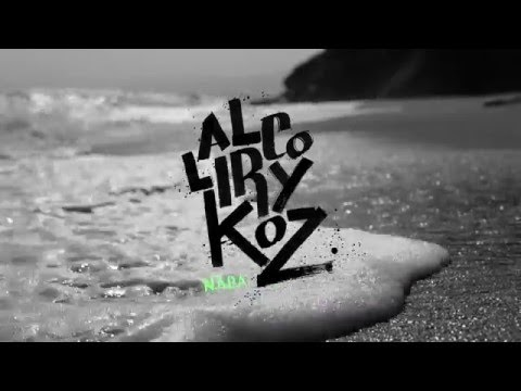 Alcolirykoz - N.A.D.A. (video) | 2015 | COLOMBIA
