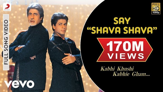 "Say ""Shava Shava"" - K3G Amitabh Bachchan Shah Rukh Rani Kajol Alka Yagnik - Sudesh Bhosle, Alka Yagnik, Sunidhi Chauhan, Amitabh Bachchan, Aadesh Shrivastava & Udit Narayan Lyrics in hindi"