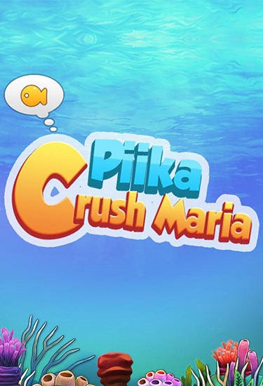 Screenshots of the Piika: Crush maria for Android tablet, phone.