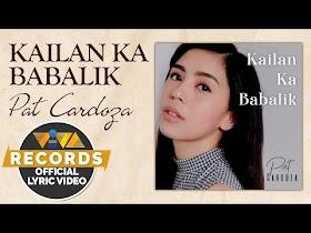 Kailan Ka Babalik by Pat Cardoza [Official Lyric Video]