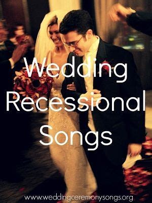 Recessional Songs   Wedding Recessional Songs   Wedding
