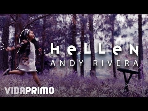 Andy Rivera - Hellen (Official Video)