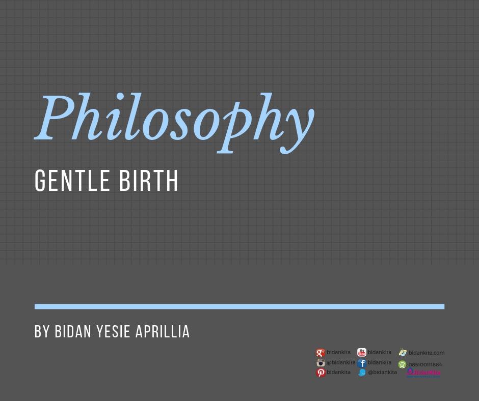 saya selalu berbagi tentang Gentle Birth dan persalinan alami Tentang Gentle Birth dan Pemberdayaan Diri