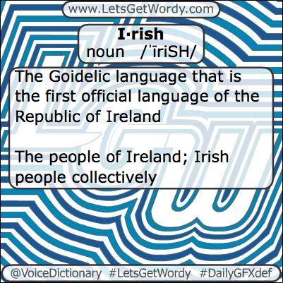 Irish 03/17/2013 GFX Definition of the Day