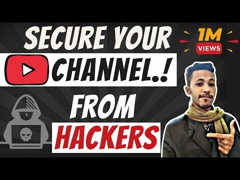 How Hackers Hack Your YouTube Channel   How To Secure Your YouTube Channel From Hackers