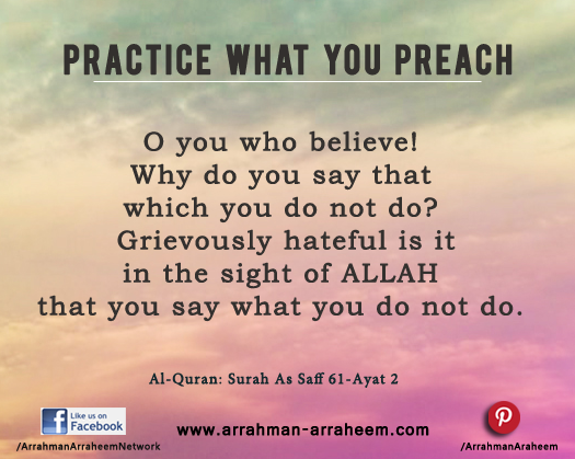 Practice What You Preach Arrahmanarraheemarrahman Arraheem
