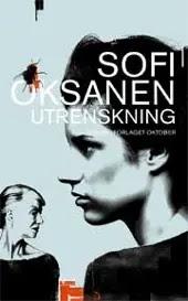 Utrenskning - Sofi Oksanen Turid Farbregd