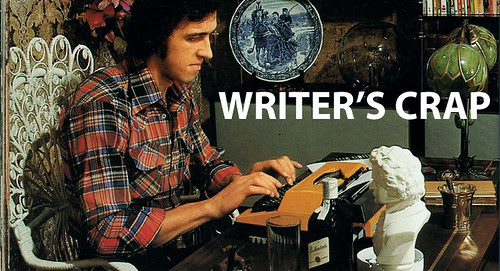 WRITER'S CRAP