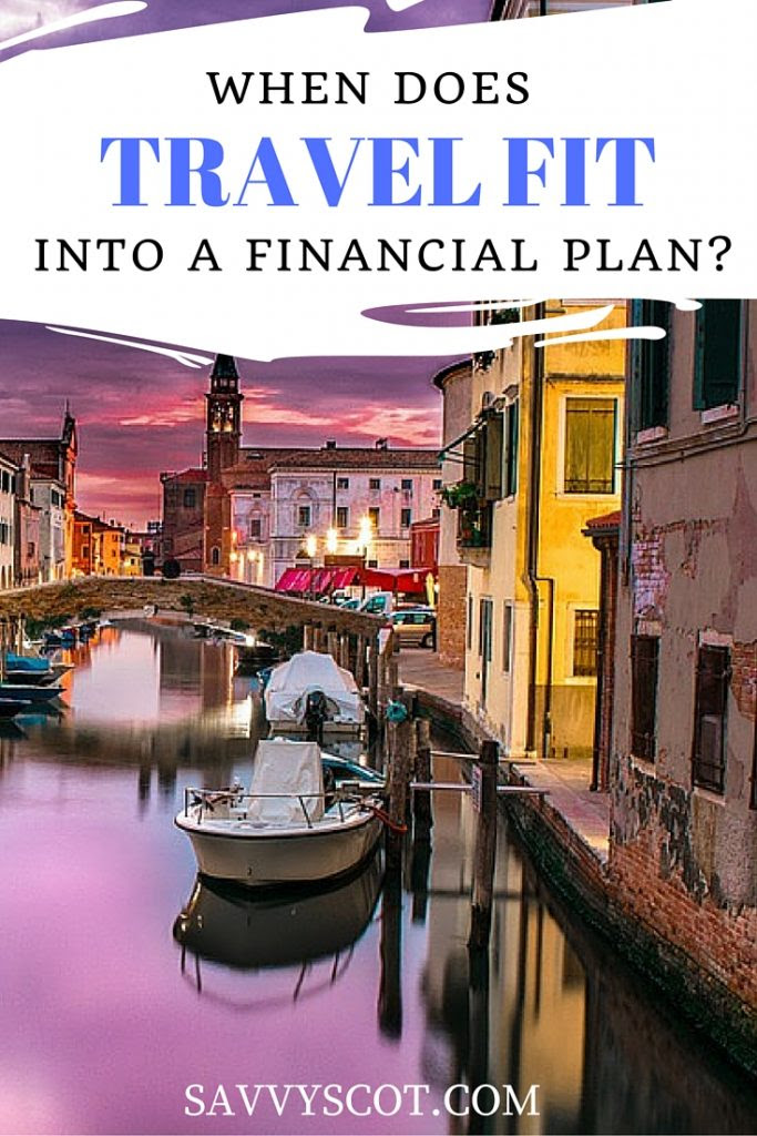 When Does Travel Fit into a Financial Plan?